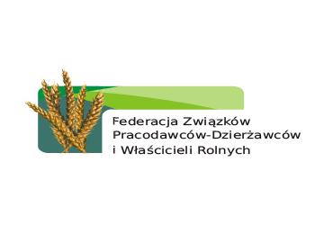 Federacja Związków Pracodawców-Dzierżawców i Właścicieli Rolnych (Federation of the Union of Agricultural Employers and Tenants and Land Owners)